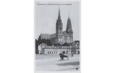 La place du Chatelet et la Cathédrale - Chartres