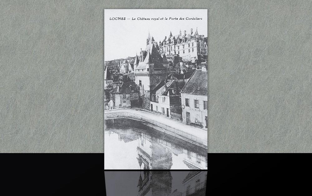 La Porte des Cordeliers et le Château Royal - Loches